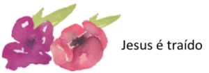 jesus e traido